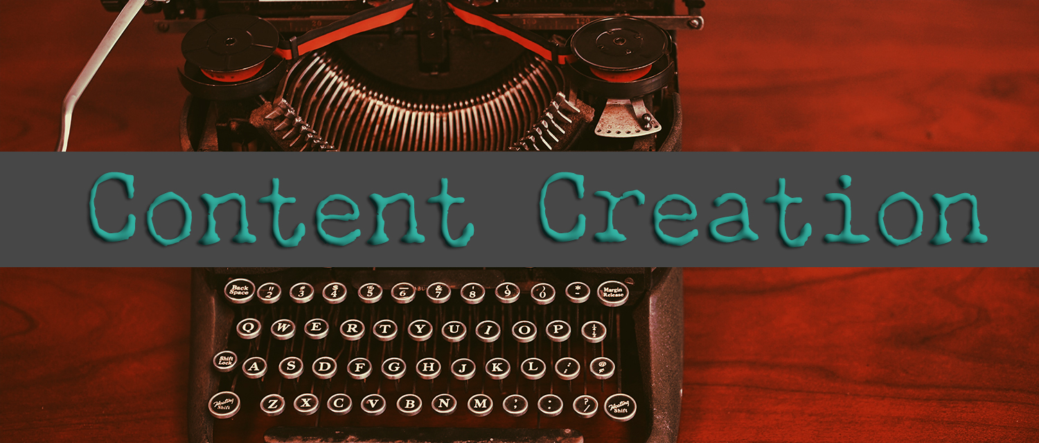 Content Creation banner with a background of an antique typewriter